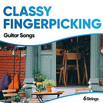 Classy Fingerpicking Guitar Songs