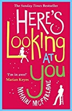 Here's Looking At You by Mhairi McFarlane (2014-06-03)