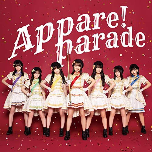 【Amazon限定特典特製ブロマイド付き】Appare! Parade Type-A
