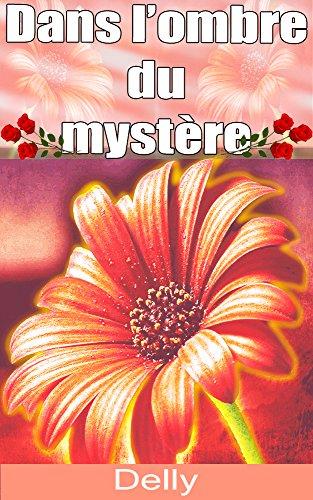 Dans l'ombre du mystère French Edition