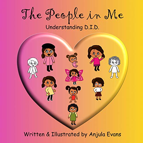 The People in Me: Understanding D.I.D. (Psychosocial School Series Book 2) (English Edition)