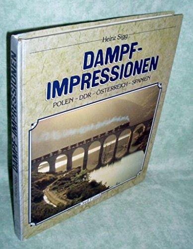 Dampfimpressionen Polen, DDR, Österreich, Spanien