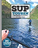 SUP Touren - Mein SUP-Tourenbuch (Edition 2021)