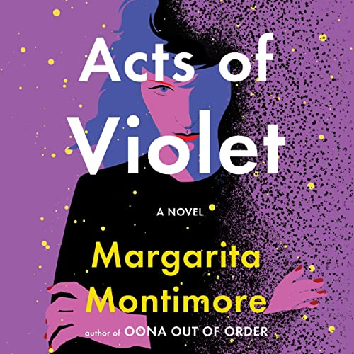 Acts of Violet Audiobook By Margarita Montimore cover art