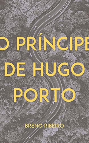 O Príncipe de Hugo Porto