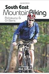 South East Mountain Biking: Ridgeway and Chilterns Paperback