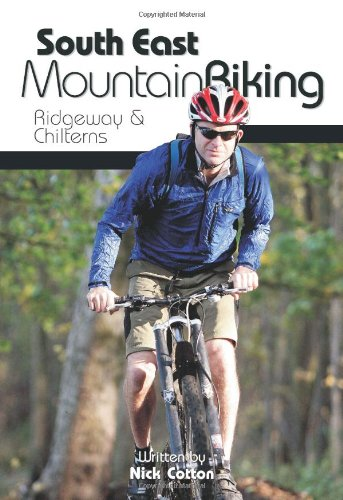 South East Mountain Biking: Ridgeway and Chilterns