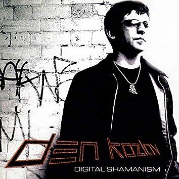 Digital Shamanism (Extended Digital Edition)