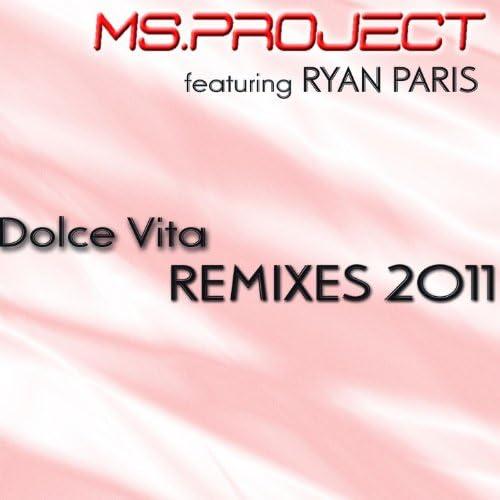 Ms Project feat. Ryan Paris