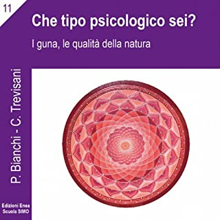 La scienza della relazione: Che tipo psicologico sei? copertina