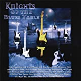 Knights Of The Blues Table: An All-Star British Blues Compilation Dedicated To The Memory Of Cyril Davies