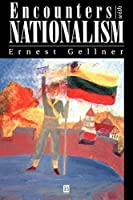 Encounters With Nationalism by Ernest Gellner(1995-02-17)