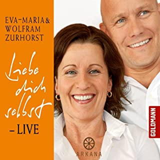 Liebe dich selbst - Live                   Autor:                                                                                                                                 Eva-Maria Zurhorst,                                                                                        Wolfram Zurhorst                               Sprecher:                                                                                                                                 Eva-Maria Zurhorst,                                                                                        Wolfram Zurhorst                      Spieldauer: 1 Std.     17 Bewertungen     Gesamt 4,4