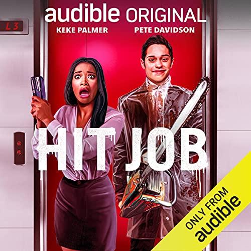 Hit Job Podcast with KeKe Palmer, Pete Davidson, full cast cover art
