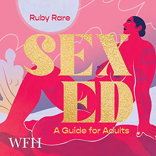 Sex Ed: A Guide for Adults cover art