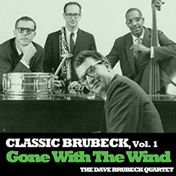 Classic Brubeck, Vol. 1: Gone With The Wind