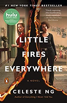 Little Fires Everywhere: A Novel by [Celeste Ng]