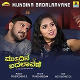 Mundina Badalaavane (Original Motion Picture Soundtrack)