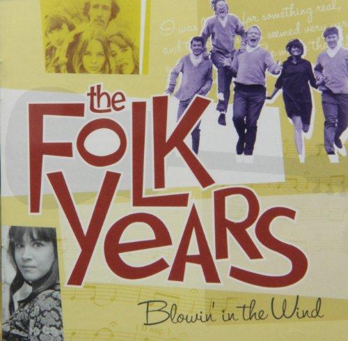 Folk Years: Blowin' in the Wind ...