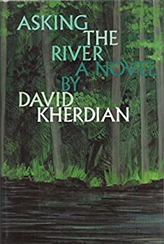 Asking the River: A Novel 0531054837 Book Cover
