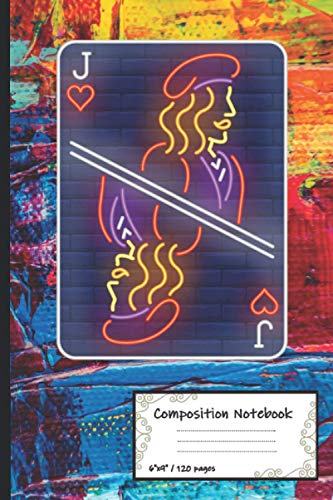 Composition Notebook: Jack Of Hearts journal , Poker Card Notebook , '6x9' inches , 120 pages With Lined College Ruled Paper For Work, Home Or School ... For Poker Fans & Players , (Anglais) Broché