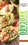 Superfood Power Avocado