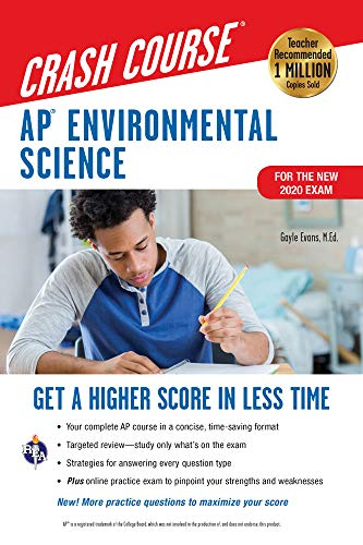AP® Environmental Science Crash Course, For the New 2020 Exam, Book + Online: Get a Higher Score in Less Time (Advanced Placement (AP) Crash Course)