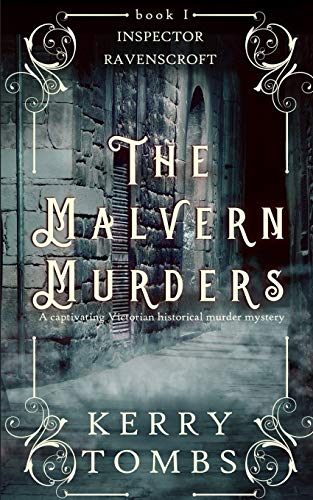 THE MALVERN MURDERS a captivating Victorian historical murder mystery (Inspector Ravenscroft Detective Mysteries)