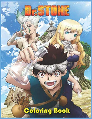 Dr. Stone Coloring Book: Dr. Stone Anime Coloring Book, Perfect Gift for Manga Lovers, High-Quality