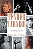 TENDER TARNISH