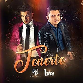 Tenerte (feat. Noel Torres)