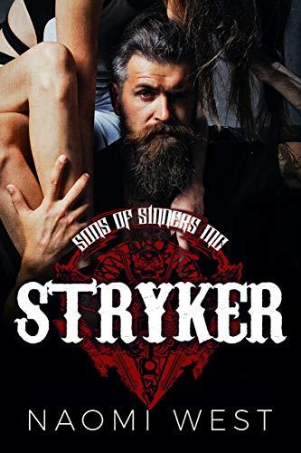 Stryker: A Motorcycle Club Romance (Sons of Sinners MC) (Bad Boy Bikers Club Book 1) (English Edition)