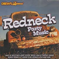 Redneck Party Music by Drew's Famous Party Music