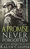A Promise Never Forgotten