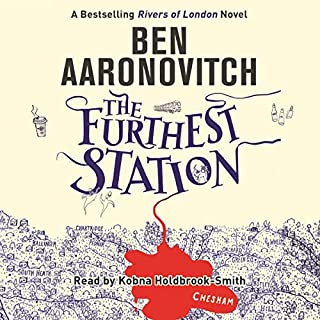 The Furthest Station     A PC Peter Grant Novella              By:                                                                                                                                 Ben Aaronovitch                               Narrated by:                                                                                                                                 Kobna Holdbrook-Smith                      Length: 3 hrs and 11 mins     1,818 ratings     Overall 4.6