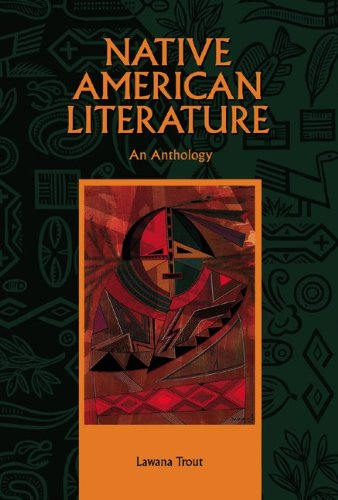 Native American Literature: An Anthology