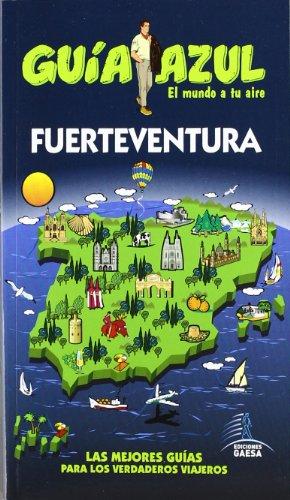 Guía Azul Fuerteventura (Guias Azules)