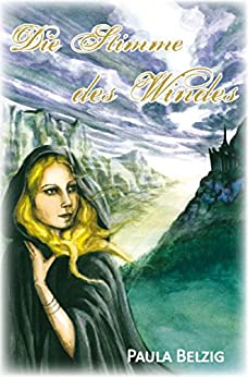 Die Stimme des Windes (German Edition) by [Paula Belzig]