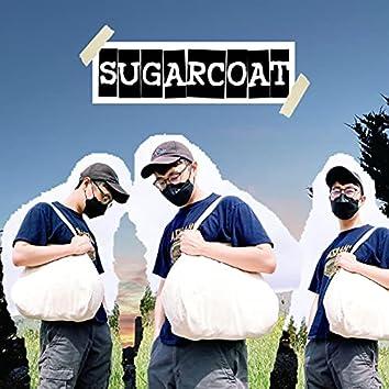 Sugarcoat (Can We Talk)