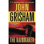 The Rainmaker: A Novel