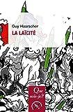 La laïcité: « Que sais-je ? » n° 3129 (French Edition)