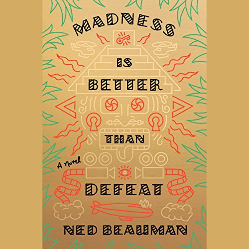 Madness Is Better Than Defeat audiobook cover art