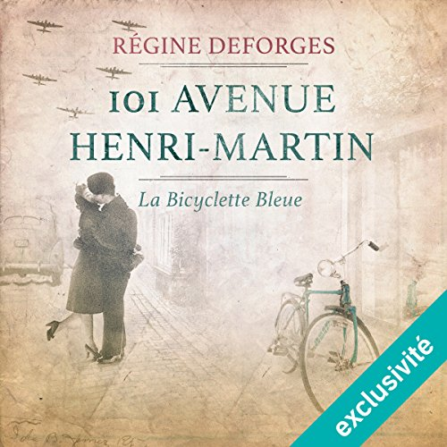 101 avenue Henri-Martin : 1942-1944 (La bicyclette bleue 2) cover art