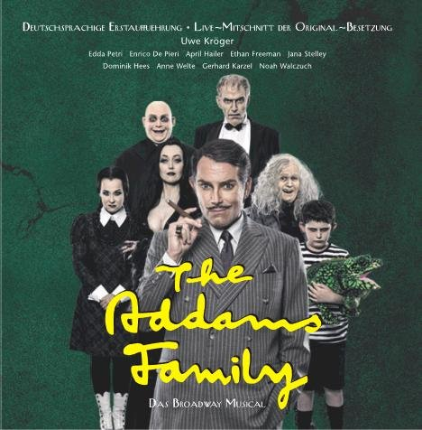 The Addams Family - Original Germany Cast 2014