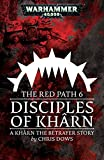 Disciples of Khârn (The Red Path Book 6)