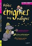 Petites énigmes trop malignes - Du CP au CE1 - Cahier de vacances - Hachette Éducation - 11/05/2011