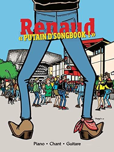 RENAUD - PUTAIN D\'SONGBOOK !