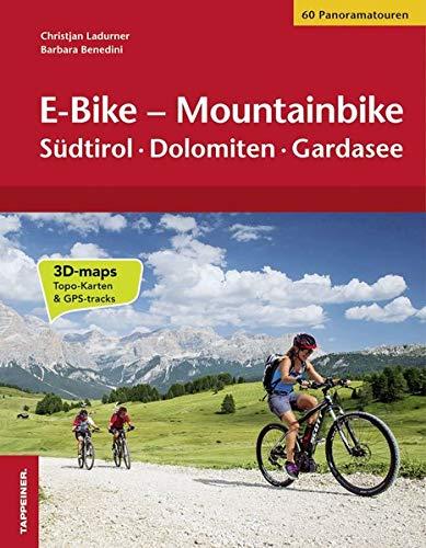 E-Bike - Mountainbike: Südtirol · Dolomiten · Gardasee
