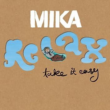 Relax, Take It Easy (single)
