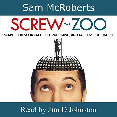 Screw the Zoo audiobook cover art